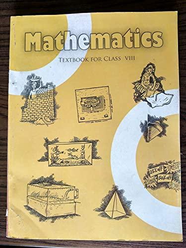 Mathematics: Textbook For Class VIII