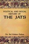 The Political and Social History of the: Dabas Bal Kishan