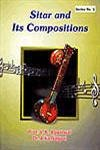Sitar and Its Compositions: V.K. Aggarwal and