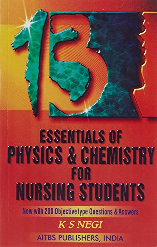Essentials of Physics and Chemistry for Nursing: Negi, K.S.