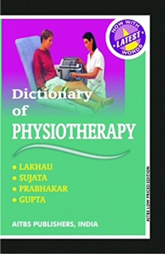 Dictionary of Physiotherapy, 2/Revised Ed.: GUPTA & GUPTA