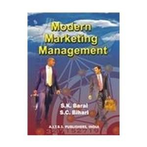 Modern Marketing Management: S.C. Bihari,S.K. Baral