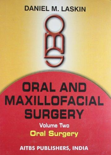 Oral and Maxillofacial Surgery, 2 Vols: Daniel M. Laskin