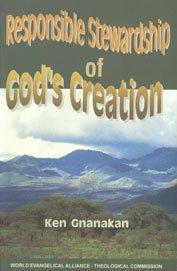 Responsible Stewardship of God's Creation: Ken Gnanakan