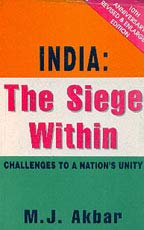 9788174760760: India: The Siege within - Challenges to a Nation's Unity