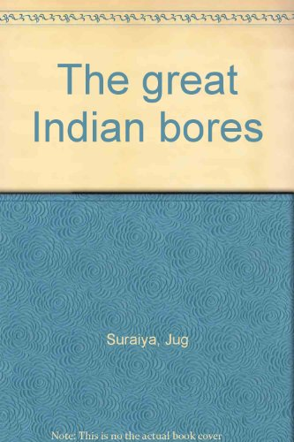 9788174761132: The great Indian bores