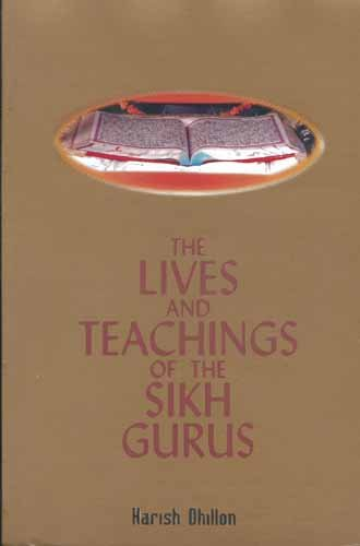 9788174761736: The Lives and Teachings of the Sikh Gurus (Any Time Temptations Series)