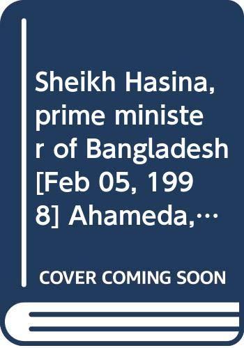 Sheikh Hasina: Prime Minister of Bangladesh: Siraj Uddin Ahmed