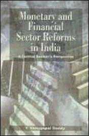 indian financial sector reforms Banking sector reforms first narasimhan committee report – 1991 to promote the healthy development of the financial sector, the narasimhan committee.
