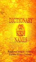 Dictionary of Sikh Names (Paperback): Rajwant Singh Chilana,