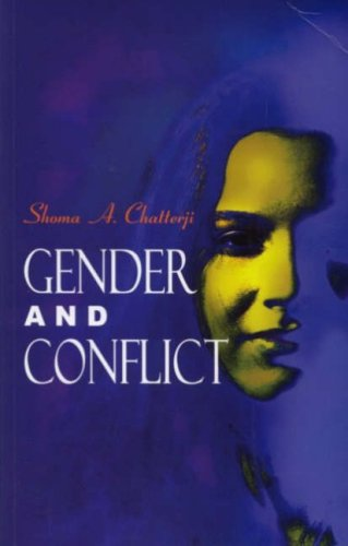 Gender and Conflict: Shoma Chatterji