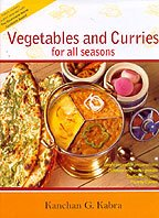 Vegetables and Curries For All Seasons: Green: Kabra, Kanchan G.