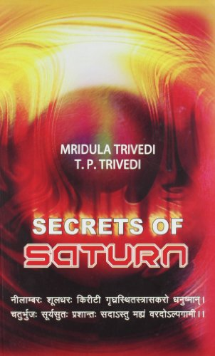 Secrets of Saturn: Mridula Trivedi and