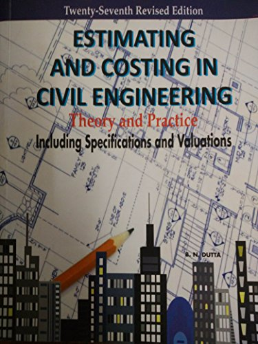 9788174767295: ESTMATING AND COSTING IN CIVIL ENGINEERING 27E PB