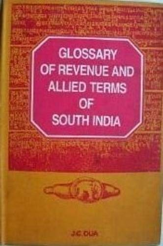 Glossary of Revenue and Allied Terms of South India