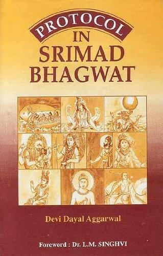 Protocol in Srimad Bhagwat: D.D. Aggarwal