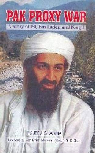 Pak Proxy War: A Story of ISI,: Rajeev Sharma