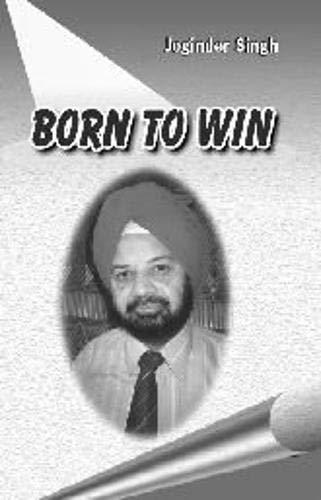 Born to Win: Joginder Singh