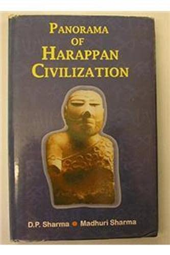 Panorama of Harappan Civilization: Sharma, D. P.,