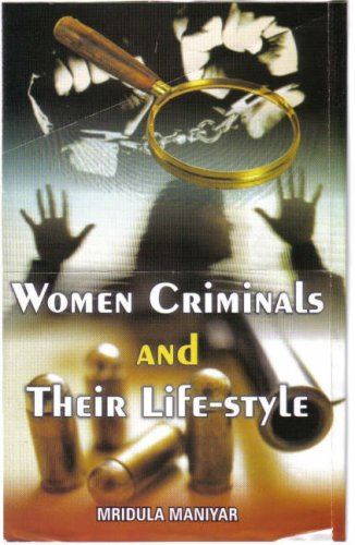 9788174790637: Women Criminals and Their Life Style