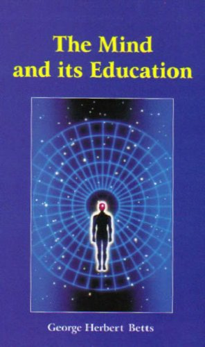 The Mind and its Education: George Herbert Betts