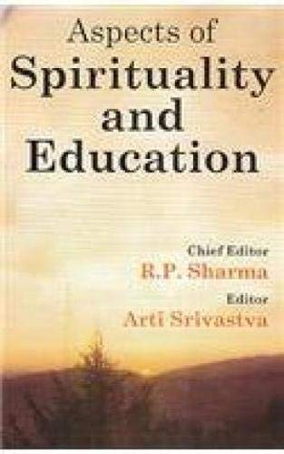 9788174791238: Aspects of Spirituality and Education