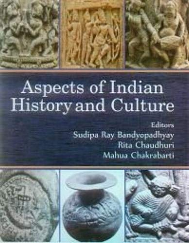 Aspects of Indian History and Culture: edited by Rita