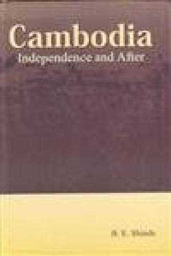 Cambodia: Independence and After: B.E. Shinde