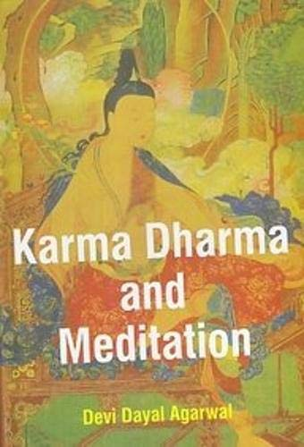 Karma Dharma and Meditation: Devi Dayal Aggarwal