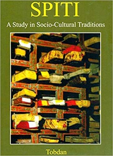 Spiti: A Study in Socio-Cultural Traditions: Tobdon