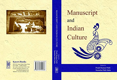Manuscript and Indian Culture: Edited by Projit