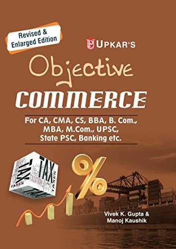 Objective Commerce (For CA, ICWA, CS, MBA,: Vivek K. Gupta