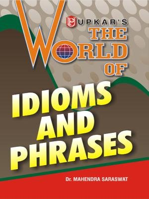 9788174821980: The World of Idioms and Phrases (Eng.-Eng.)