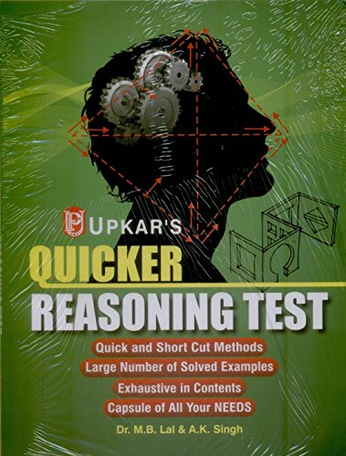 Quicker Reasoning Test: Dr M.B. Lal,A.K.