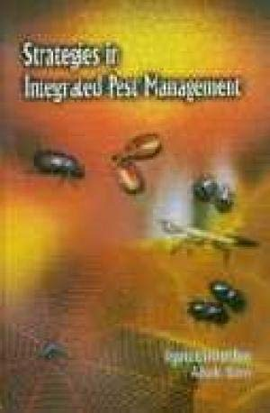 Strategies in Integrated Pest Management : Current: S Ignacimuthu &
