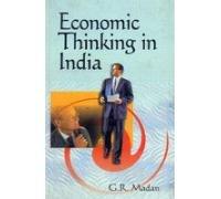 Economic Thinking in India: G.R. Madan