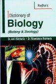 Dictionary of Biology : Botany and Zoology: Anil Richharia and Ritambhara Richharia
