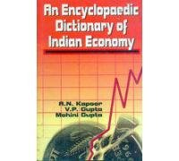 Encyclopaedic Dictionary of Indian Economy: A N Kapoor;