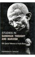 Studies in Gandhian Thought and Marxism : With Special Reference to Vinoba Bhave: Vishwanath Tandon