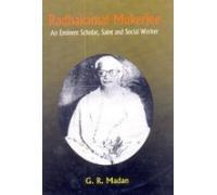 Radhakamal Mukerjee : An Eminent Scholar, Saint: Edited by G.R.