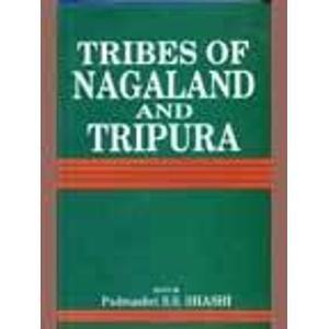 Tribes of Nagaland and Tripura: S.S. Shashi (ed.)