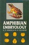 Amphibian Embryology: A.P. Diwan,N.K. Dhakad