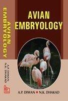 Avian Embryology: A.P. Diwan,N.K. Dhakad