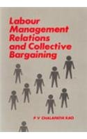 9788174881083: Labour Management Relations and Collective Bargaining