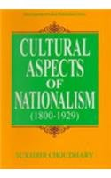 9788174882585: Cultural Aspects of Nationalism, [1800-1929]