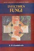 Infectious Fungi: K.N. Chaudhuri