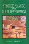 Strategic Planning for Rural Development: Laxmi Devi (ed.)