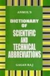 Dictionary of Scientific and Technical Abbreviations: Gagan Raj