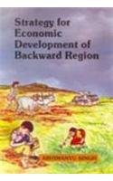 Strategy for Economic Development of Backward Region: Abhimanyu Singh