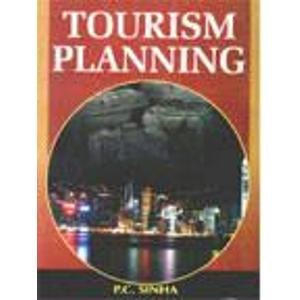 Tourism Planning: P.C. Sinha